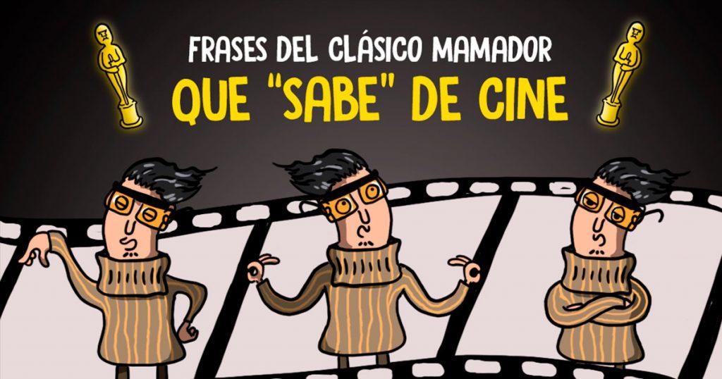 """Frases del clásico mamador que """"sabe"""" de cine"""